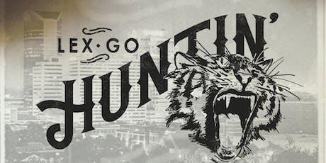 Lex Go Huntin' 2019 tickets