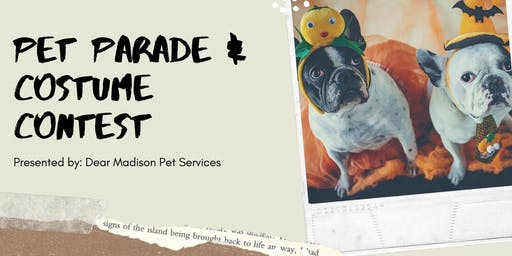 Pet Parade Presented by Dear Madison Pet Services