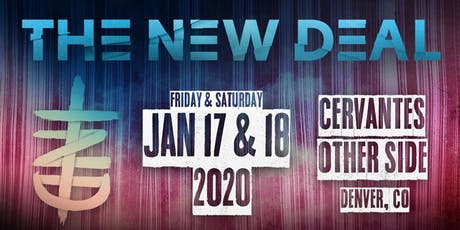 theNEWDEAL - NIGHT 1 tickets