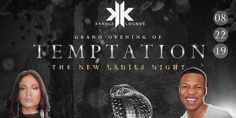 Temptation Ladies Night Grand Opening tickets