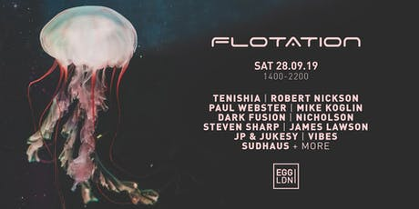 Flotation Day Party: Tenishia, Robert Nickson, Paul Webster + more tickets