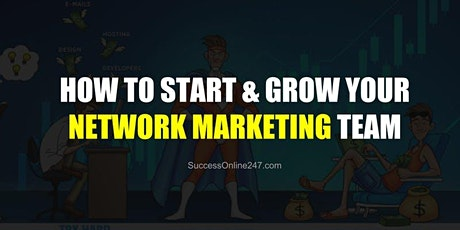 How to Start and Grow your Network Marketing Business - Amsterdam tickets