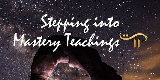 Stepping Into Mastery - Teaching September 8