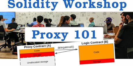 Solidity Workshop - Proxy 101 (Intermediate, $25) tickets