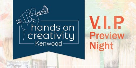 Hands On Creativity Kenwood - VIP Preview Night tickets
