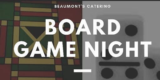 Beaumont's Catering Game Night