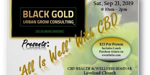 """""""All Is Well"""" With CBD - Health & Wellness Seminar - 9/21 @ 10AM (Includes Lunch & Materials)"""