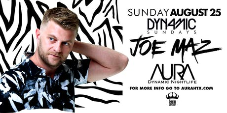 Aura Dynamic Sunday ft. Dj Joe Maz |08.25.19| tickets