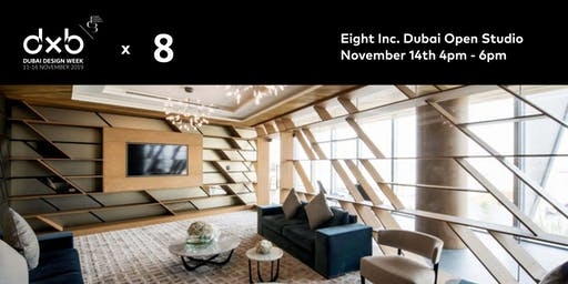 Eight Inc. Dubai Open Studio