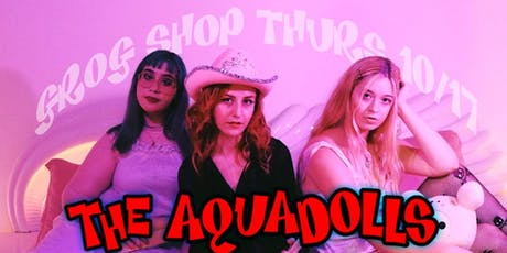 The Aquadolls / Heyohwell / Garter Shake tickets