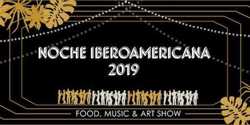 Noche Iberoamericana 2019: Food, Drinks, Music and Dance.