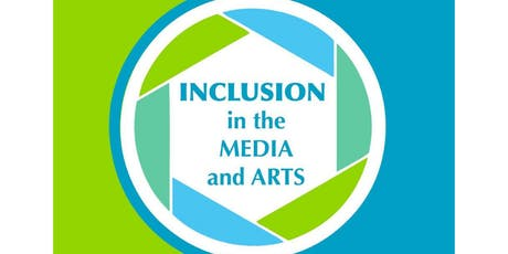 Inclusion in the Media and the Arts: A Panel Discussion tickets
