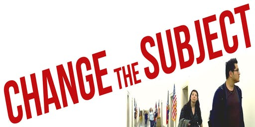 Change the Subject: Screening and Panel Discussion