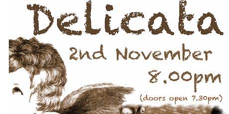 Delicata Music - NEWARK GIG tickets