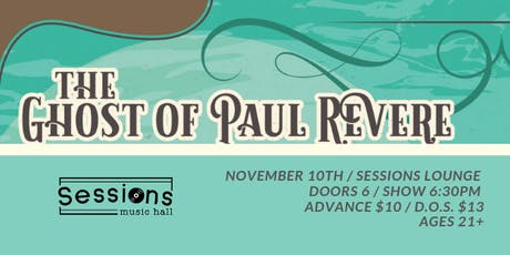 The Ghost Of Paul Revere tickets