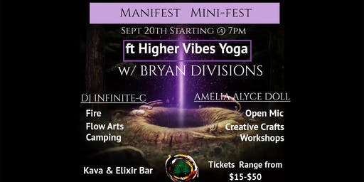 Manifest Minifest! ft Higher Vibes Yoga
