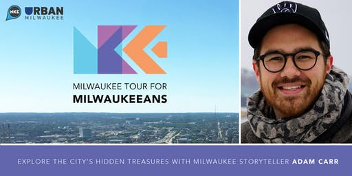 Milwaukee Tour (For Milwaukeeans!)