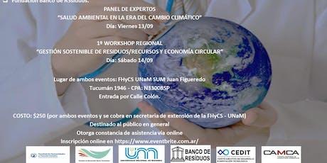 """II Panel de Expertos """"Salud Ambiental en la Era del Cambio Climático"""" + 1º WORKSHOP REGIONAL""""GESTIÓN SOSTENIBLE DE RESIDUOS/RECURSOS Y ECONOMÍA CIRCULAR"""" entradas"""