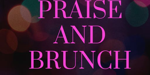 Praise and Brunch
