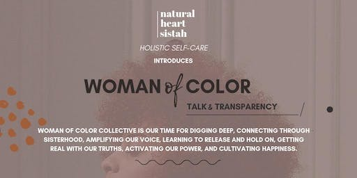 Woman Of Color Collective Talk + Transparency