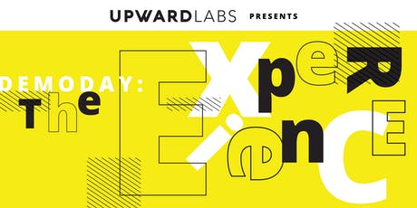 Upward Labs Demo Day: The Experience  tickets