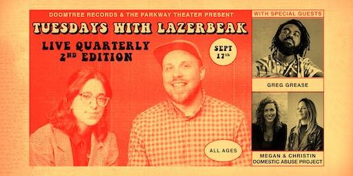 Tuesdays with Lazerbeak // Live Podcast Recording