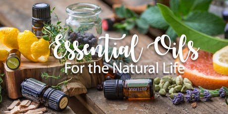 CPTG Essential Oils - What, How and Why? FREE 101 Class tickets