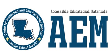 Louisiana Accessible Education Materials: Supporting  &  Servicing LEAs tickets