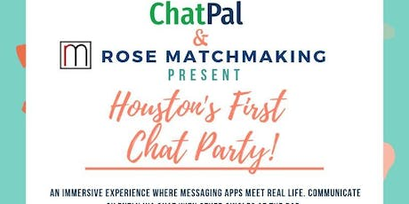 Houston's First ChatParty! tickets