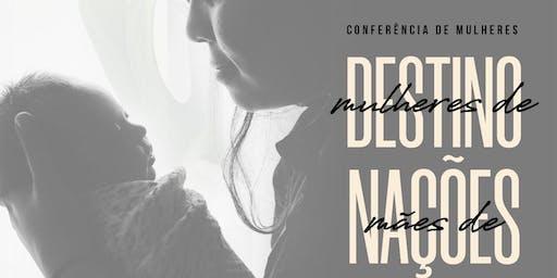 Conferência Mulheres de Destino Mães de Nações