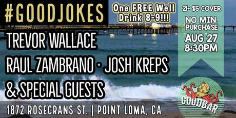 Trevor Wallace at Goodbar Presented by #GOODJOKES Comedy Shows tickets