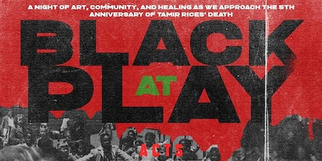 Black at Play : A Tamir Rice Benefit Concert tickets