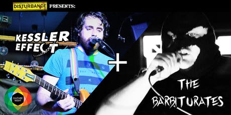 Disturbance presents: Kessler Effect + The Barbiturates tickets