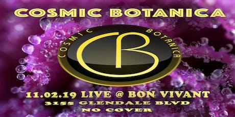 Cosmic Botanica Live @ Bon Vivant tickets