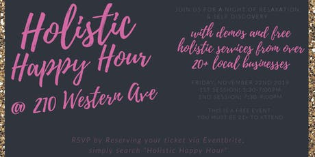 Holistic Happy Hour @210 Western Ave tickets