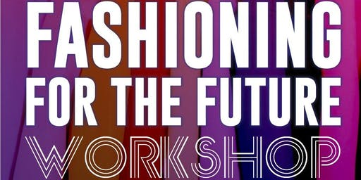 Fashioning for the Future Workshop: Athlone
