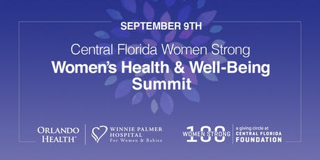 Central Florida Women Strong! A Summit on Women's Health and Well-Being tickets