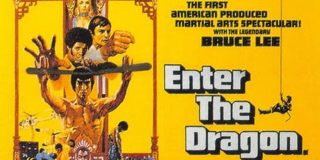 ENTER THE DRAGON (1973) @ CHAPELTOWN PICTURE HOUSE tickets