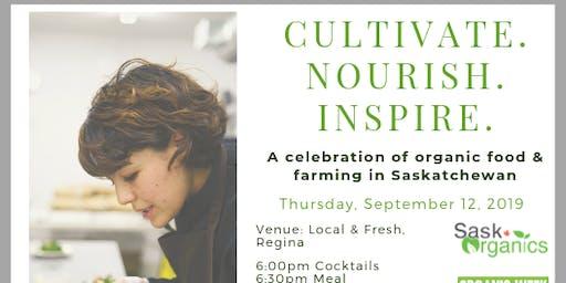 Cultivate.Nourish.Inspire.  A celebration of organic food and farming in Saskatchewan