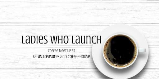 Ladies Who Launch - Fala's Coffee Meet Up