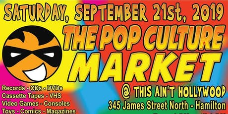 The Pop Culture Market at This Ain't Hollywood! tickets