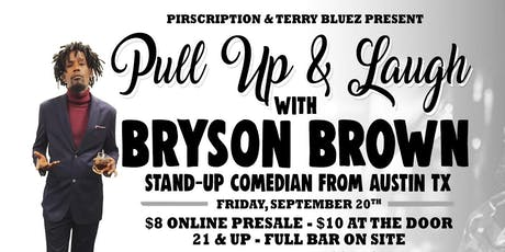 Pull Up & Laugh with Bryson Brown tickets