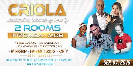 """Criola Kizomba Monthly Saturday Party """"Kizomba Mob"""" Rico & Adda  tickets"""