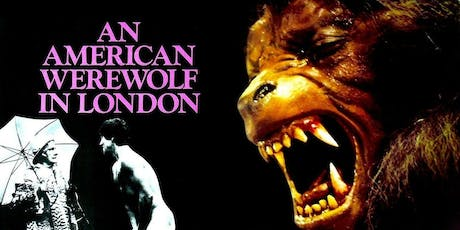 AN AMERICAN WEREWOLF IN LONDON (1981) @ CHAPELTOWN PICTURE HOUSE tickets