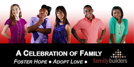 A Celebration Of Family: Foster Hope, Adopt Love. tickets
