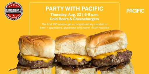 Party with PACIFIC at Cold Beers & Cheeseburgers