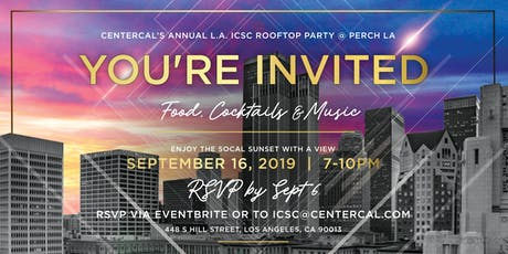 CenterCal's Annual Rooftop Cocktail Party @ ICSC LA tickets
