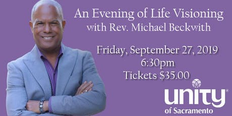 An Evening of Life Visioning with Rev. Michael Beckwith tickets