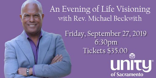 An Evening of Life Visioning with Rev. Michael Beckwith