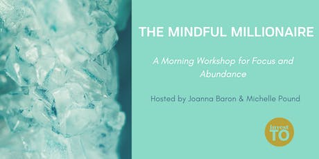 THE MINDFUL MILLIONAIRE tickets